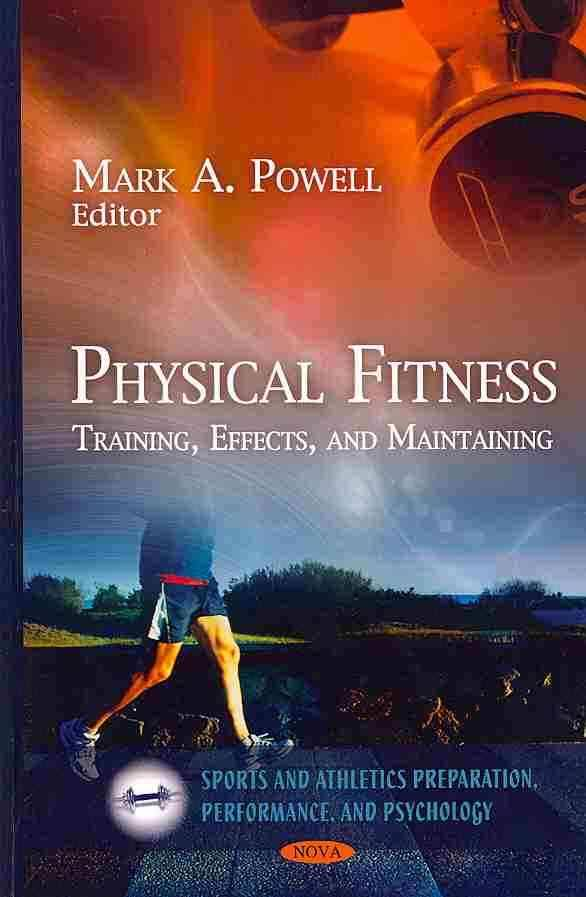 Physical Fitness Training Effects and Maintaining